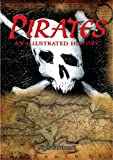 Pirates: An Illustrated History (0572032927) by Cawthorne, Nigel