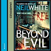 Beyond Evil | [Neil White]
