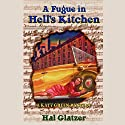 A Fugue in Hell's Kitchen Performance by Hal Glatzer Narrated by Barbara Rosenblat