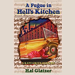 A Fugue in Hell's Kitchen | [Hal Glatzer]