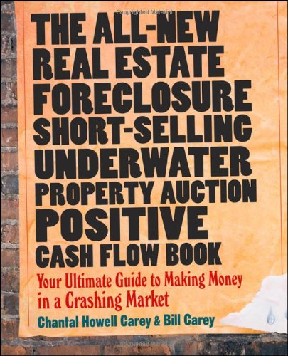 The All-New Real Estate Foreclosure, Short-Selling, 