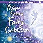 Philippa Fisher's Fairy Godsister | Liz Kessler