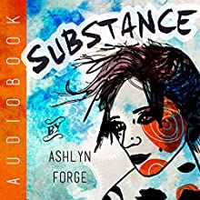 Substance (       UNABRIDGED) by Ashlyn Forge Narrated by Faust Kells