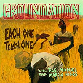 Each One Teach One (feat. Ras Michael, Marcia Higgs)