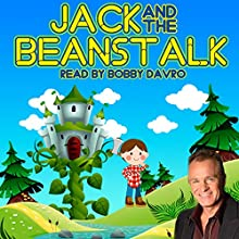 Jack and the Beanstalk | Livre audio Auteur(s) : Mike Bennett Narrateur(s) : Bobby Davro