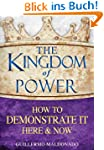The Kingdom of Power How to Demonstra...