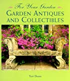 img - for Garden Antiques and Collectibles (For Your Garden) book / textbook / text book