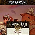 The Road to Death: Eberron: The Lost Mark, Book 2 Audiobook by Matt Forbeck Narrated by Claire Christie