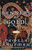 img - for Banners of Gold: A Novel book / textbook / text book