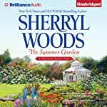 The Summer Garden: Chesapeake Shores, Book 9 (       UNABRIDGED) by Sherryl Woods Narrated by Christina Traister
