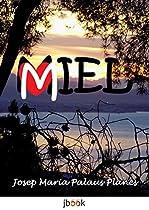 Miel (spanish Edition)