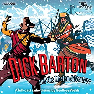 Dick Barton and the Tibetan Adventure | [Geoffrey Webb]