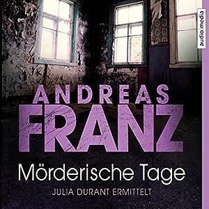 Mörderische Tage (Julia Durant 11) Hörbuch