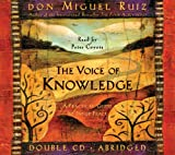 img - for The Voice of Knowledge : A Practical Guide to Inner Peace (Toltec Wisdom) book / textbook / text book