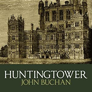 Huntingtower | [John Buchan]