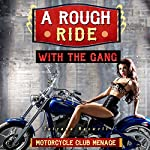 A Rough Ride with the Gang | Tatyana Maxwell