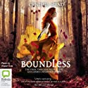 Boundless: An Unearthly Novel, Book 3 Audiobook by Cynthia Hand Narrated by Eloise Oxer