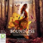 Boundless: An Unearthly Novel, Book 3 (       UNABRIDGED) by Cynthia Hand Narrated by Eloise Oxer
