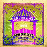 Soul Survivor & Momentum Kingdom Come (Live 2012)