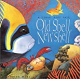 Old Shell, New Shell: Coral (0761316353) by Helen Ward