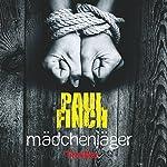 Mädchenjäger (Mark Heckenburg 1) | Paul Finch