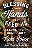 img - for Blessing the Hands That Feed Us: Lessons from a 10-Mile Diet book / textbook / text book