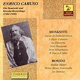 The Donizetti and Rossini Recordings 1902 -1920