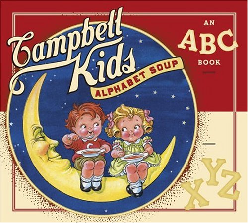 Campbell Kids Alphabet Soup: An ABC Book