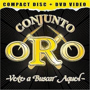Conjunto Oro - Vete a Buscar Aquel - Amazon.com Music