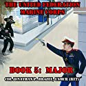 Major: The United Federation Marine Corps Book 5 Audiobook by Jonathan P. Brazee Narrated by Maxwell Zener