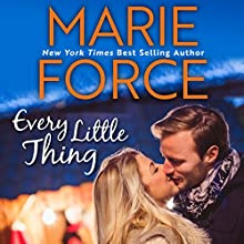 Every Little Thing Audiobook by Marie Force Narrated by Joan Delaware