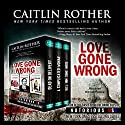 Love Gone Wrong: Notorious USA Series Audiobook by Caitlin Rother Narrated by Kevin Pierce