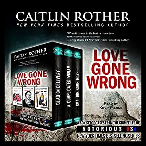 Love Gone Wrong Audiobook