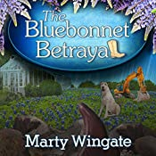 The Bluebonnet Betrayal: Potting Shed Mysteries Series, Book 5 | Marty Wingate