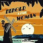 Behold a Fair Woman | Francis Duncan