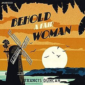 Behold a Fair Woman Audiobook