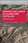 Workers and Labour in a Globalised Ca...