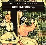 img - for Bordadores - Artesanos Medievales (Spanish Edition) book / textbook / text book