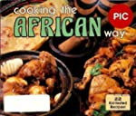 Cooking the African Way (Easy Menu Et...