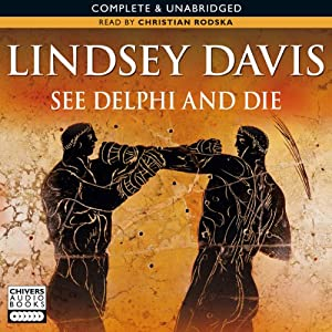 See Delphi and Die | [Lindsey Davis]