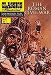 The Roman Civil War (Classics Illustr...