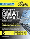 img - for Cracking the GMAT Premium Edition with 6 Computer-Adaptive Practice Tests, 2016 (Graduate School Test Preparation) book / textbook / text book