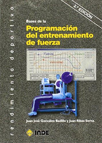 BASES DE LA PROGRAMACION DEL ENTRENAMIENTO DE FUERZA  descarga pdf epub mobi fb2