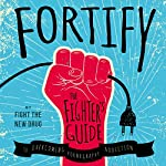 Fortify: The Fighter's Guide to Overcoming Pornography Addiction |  Fight the New Drug