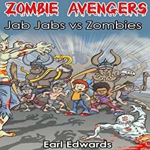 Zombie Avengers: Jab Jab vs Zombies (Volume 2) | [Earl Edwards]