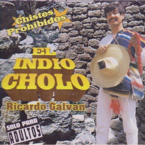 El Indio Cholo Chistes De