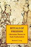 Rituals of Freedom: Libertarian Theme...
