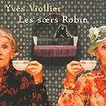 Les sœurs Robin | Yves Viollier