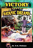 Victory Over Satanic Dreams (English Edition)