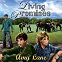 Living Promises: Keeping Promise Rock, Book 3 (       UNABRIDGED) by Amy Lane Narrated by Paul Morey